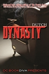 Dynasty by Dutch
