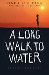 A Long Walk to Water (Based on a True Story) - Linda Sue Park