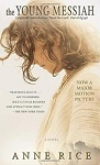 The Young Messiah By Anne RIce