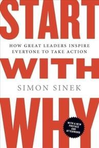Start with Why (How Great Leaders Inspire Everyone to Take Action) - 9781591846444