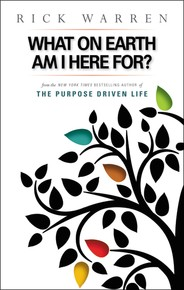What on Earth Am I Here For? Purpose Driven Life - Rick Warren