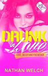 Drunk in Love by Nathan Welch