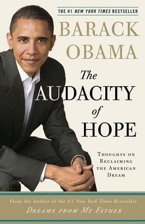 The Audacity of Hope (Thoughts on Reclaiming the American Dream)